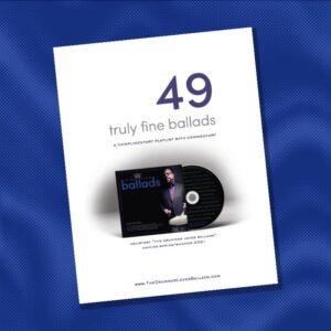 49 Truly Fine Ballads Shop Image