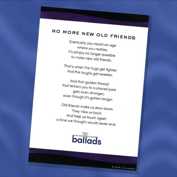 No More New Old Friends Card